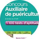Livre 1100 tests d'aptitudes concours auxiliaire de puériculture