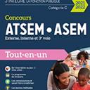 Concours ATSEM ASEM - 2021-2022 - Externe, interne et 3e voie - Tout-en-un: Externe, interne et 3e voie - Tout-en-un (2021-2022)