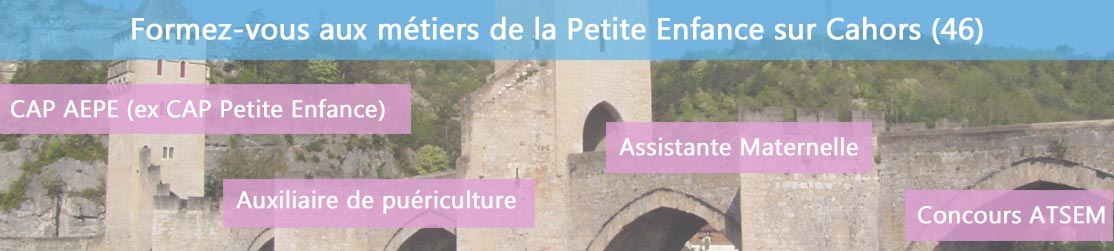 Ecole de Formation petite enfance sur Cahors