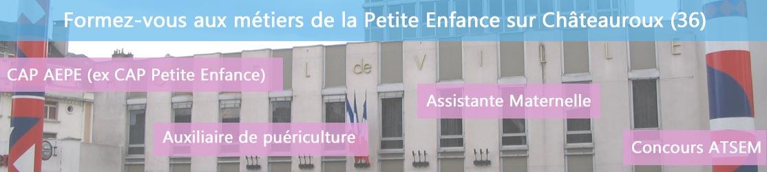 Ecole de Formation petite enfance sur Chateauroux