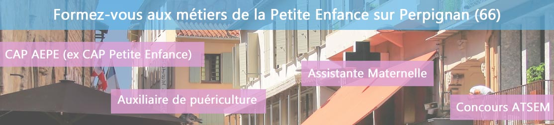 Ecole de Formation petite enfance sur Perpignan